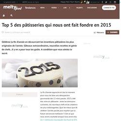 Top 5 des pâtisseries qui nous ont fait fondre en 2015