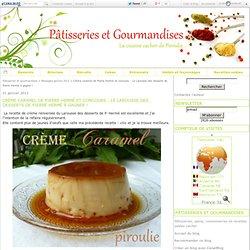 Crème caramel de Pierre Hermé et concours : Le Larousse des desserts de Pierre Hermé à gagner !