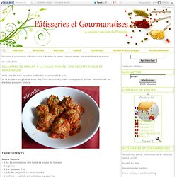 Boulettes de merlan à la sauce tomate: une recette facile et savoureuse