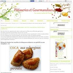 Cocas espagnoles aux aubergines (petits chaussons salés pour l'apéritif)
