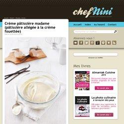 Crème pâtissière madame (pâtissière allégée à la crème fouettée)
