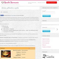 Crème pâtissière rapido au Thermomix
