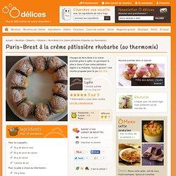 Paris-Brest à la crème pâtissière rhubarbe (au thermomix)