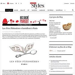 Les Fées Pâtissières s'installent à Paris