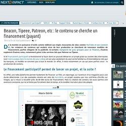 Beacon, Tipeee, Patreon, etc : le contenu se cherche un financement (payant)