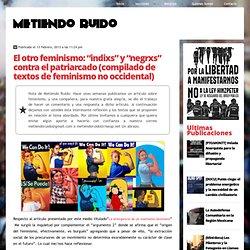 """El otro feminismo: """"indixs"""" y """"negrxs"""" contra el patriarcado (compilado de textos de feminismo no occidental)"""