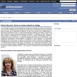 Patricia Bonnard : Ecrire un roman collectif au collège