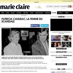 Patricia Cahuzac, la femme du scandale