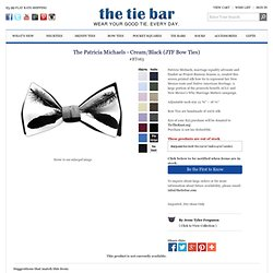 - The Patricia Michaels - Cream/Black (JTF Bow Ties)