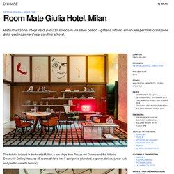Patricia Urquiola, Angus Fiori · Room Mate Giulia Hotel. Milan