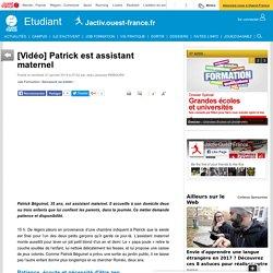[Vidéo] Patrick est assistant maternel
