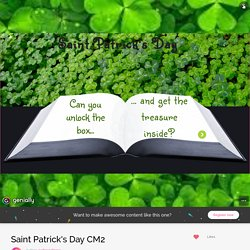 Saint Patrick's Day CM2 by audreycabrera on Genial.ly