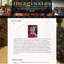 Interview de Patrick BERT lors des Imaginales 2016