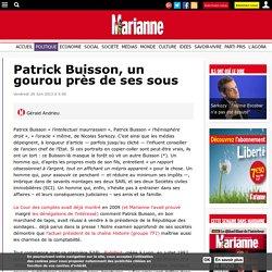 Patrick Buisson, un gourou près de ses sous