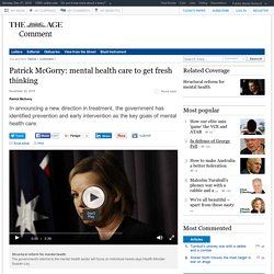 Patrick McGorry: mental health care to get fresh thinking