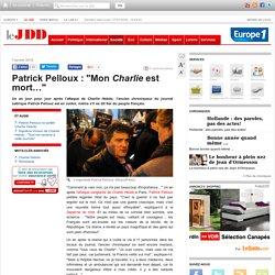 """Patrick Pelloux : """"Mon Charlie est mort…"""""""