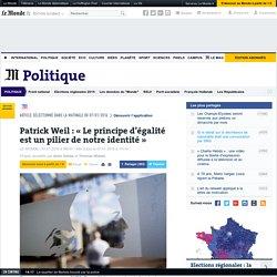 Patrick Weil: « Le principe d'égalité est un pilier de notreidentité»