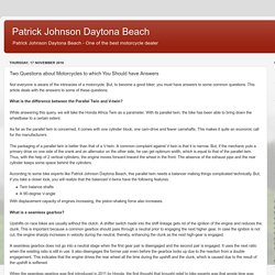 Patrick Johnson Daytona Beach: Two Questions about Motorcycles to which You Should have Answers