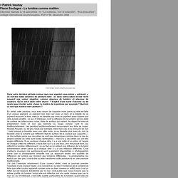 Patrick VAUDAY - Pierre Soulages - La lumière comme matière