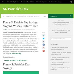 Funny St Patricks Say Sayings, Slogans, Wishes, Pictures Free