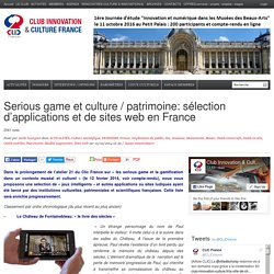 Serious game et culture / patrimoine: sélection d'applications et de sites web en France
