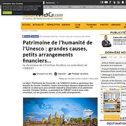 Patrimoine de l'humanité de l'Unesco : grandes causes, petits arrangements financiers...