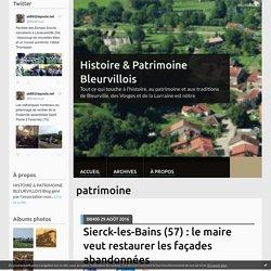 patrimoine - Histoire & Patrimoine Bleurvillois