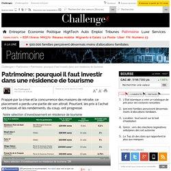 Patrimoine: pourquoi il faut investir dans une résidence de tourisme - Challenges.fr