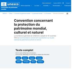 Centre du patrimoine mondial - Convention concernant la protection du patrimoine mondial, culturel et naturel