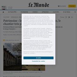 Patrimoine: Villers-Cotterêts, le chantier très politique de Macron