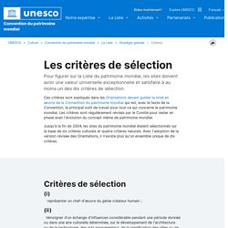 UNESCO Centre du patrimoine mondial - Les critères de sélection