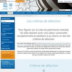 Centre du patrimoine mondial - Les critères de sélection