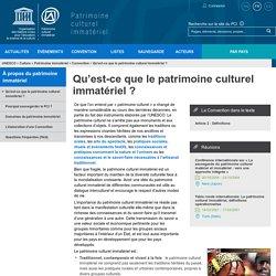 Qu'est-ce que le patrimoine culturel immatériel? - patrimoine immatériel - Secteur de la culture - UNESCO