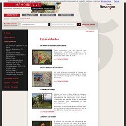 Patrimoine numérisé de Besançon - Découverte - Expos virtuelles - Expos virtuelles