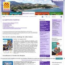Le patrimoine maritime dans les Pyrénées-Orientales - Conseil Départemental des Pyrénées-Orientales