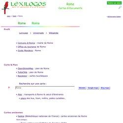 Rome : Plan, patrimoine, histoire, documents en ligne LEXILOGOS