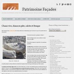Patrimoine Façades Chaux vive, chaux en pâte, calcite et fresque