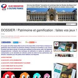 DOSSIER / Patrimoine et gamification : faites vos jeux !