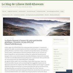 La Haute finance à l'assaut de votre patrimoine génétique (Votation 14 juin DPI) Par Liliane Held-Khawam
