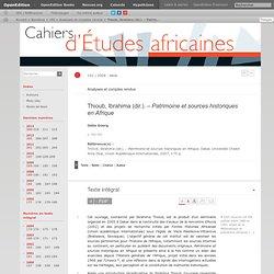 CAHIERS d'ETUDES AFRICAINES : Patrimoine et sources historiques en Afrique