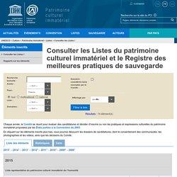 Consulter les Listes du patrimoine culturel immatériel et le Registre des meilleures pratiques de sauvegarde - patrimoine immatériel - Secteur de la culture - UNESCO