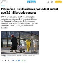 Patrimoine : 8 milliardaires possèdent autant que 3,6 milliards de pauvres - Le Parisien
