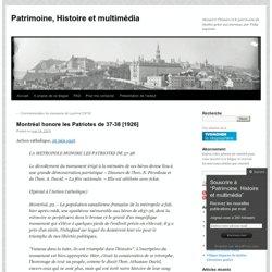 Montréal honore les Patriotes de 37-38 [1926]
