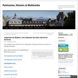 Légendes du Québec: une sélection de sites internet et de livres