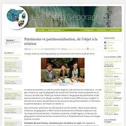 Patrimoine et patrimonialisation, de l'objet à la relation