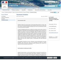 Tourisme et loisirs / Découvrir Mayotte / Culture, Tourisme et Patrimoine / Politiques publiques / Accueil - Les services de l'État à MAYOTTE