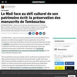 Le Mali face au défi culturel de son patrimoine écrit: la préservation des manuscrits de Tombouctou