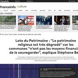 """Loto du Patrimoine : """"Le patrimoine religieux est très dégradé"""" car les communes """"n'ont pas les moyens financiers de le sauvegarder"""", explique Stéphane Bern"""