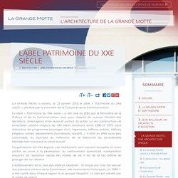 Label Patrimoine du XXe siècle - Office de Tourisme de La Grande Motte