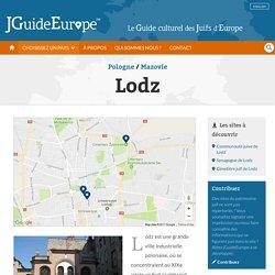 Lodz - patrimoine juif, histoire juive, synagogues, musées, quartiers et sites juifs